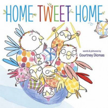 Home Tweet Home av Courtney Dicmas (Innbundet)