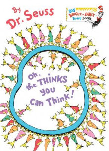 Oh, the Thinks You Can Think! av Dr. Seuss (Pappbok)