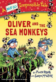 Oliver and the Sea Monkeys av Philip Reeve (Heftet)