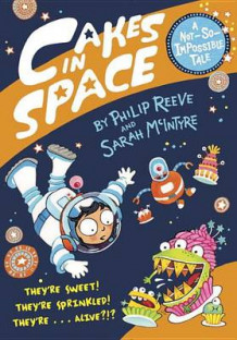 Cakes in Space av Philip Reeve (Innbundet)