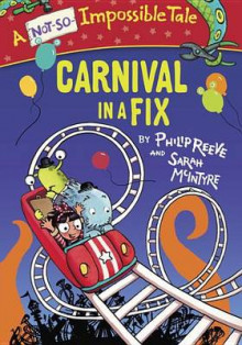 Carnival in a Fix av Philip Reeve (Innbundet)