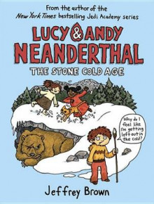 Lucy & Andy Neanderthal: The Stone Cold Age av Jeffrey Brown (Innbundet)