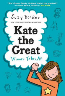 Kate The Great Winner Takes All av Suzy Becker (Innbundet)