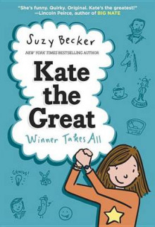Kate the Great: Winner Takes All av Suzy Becker (Innbundet)