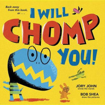 I Will Chomp You! av Jory John (Innbundet)