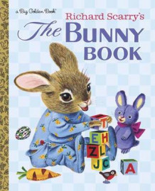Bunny Book av Patsy Scarry og Richard Scarry (Innbundet)