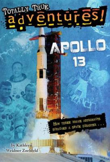 Apollo 13 (Totally True Adventures) av Kathleen Weidner Zoehfeld (Innbundet)