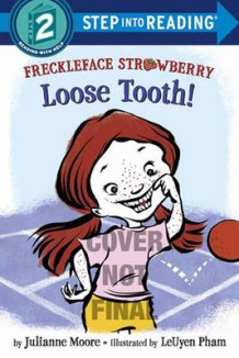 Freckleface Strawberry av Julianne Moore og LeUyen Pham (Heftet)