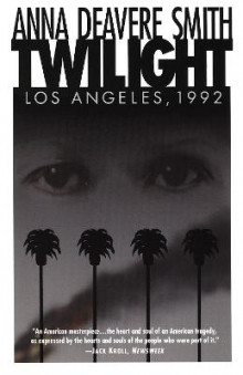 Twilight: Los Angeles, 1992 av Anna Deavere Smith (Heftet)