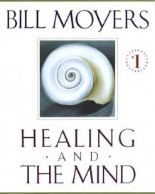 Healing and the Mind av Bill Moyers (Heftet)