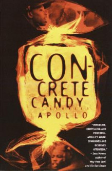 Concrete Candy av Apollo (Heftet)