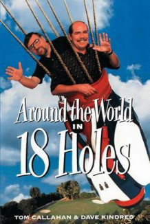 Around the World in 18 Holes av David Kindred (Heftet)