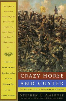 Crazy Horse and Custer av Stephen E. Ambrose (Heftet)