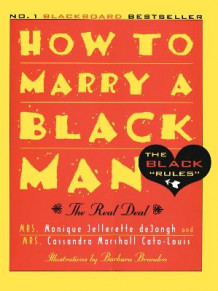 How to Marry a Black Man av Monique Jellerette deJongh (Heftet)