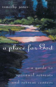 A Place for God av Timothy K Jones (Heftet)