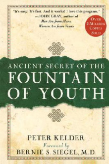 The Ancient Secret of the Fountain of Youth av Peter Kelder (Innbundet)