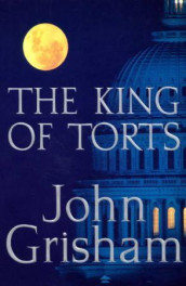 The king of torts av John Grisham (Innbundet)
