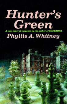 Hunter's Green av Phyllis A Whitney (Heftet)