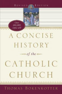 Concise History of Catholic, A av Thomas Bokenkotter (Heftet)
