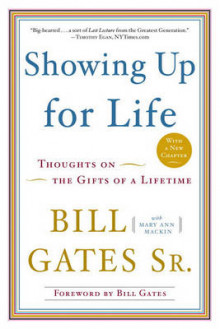 Showing Up for Life av Bill Gates og Mary Ann Mackin (Heftet)