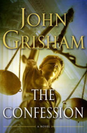 The confession av John Grisham (Innbundet)