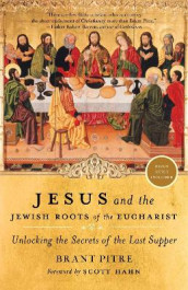 Jesus and the Jewish Roots of the Eucharist av Brant Pitre (Heftet)