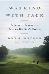 Walking with Jack av Don J Snyder (Innbundet)