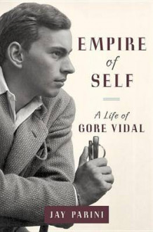Empire of Self av Axinn Professor of English Jay Parini (Innbundet)