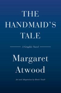 The Handmaid's Tale (Graphic Novel) av Margaret Atwood (Innbundet)