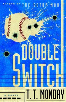 Double Switch av T T Monday (Innbundet)
