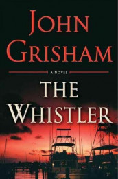 The whistler av John Grisham (Innbundet)