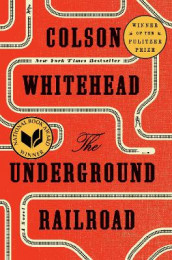 The underground railroad av Colson Whitehead (Innbundet)