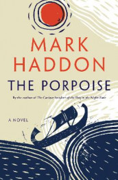 The Porpoise av Mark Haddon (Innbundet)