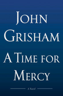 A Time for Mercy av John Grisham (Innbundet)