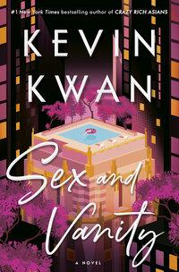 Sex and vanity av Kevin Kwan (Heftet)