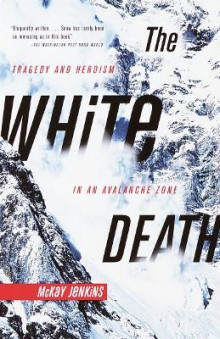 The White Death av McKay Jenkins (Heftet)