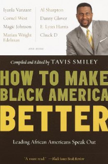 How to Make Black America Bett av Tavis Smiley (Heftet)