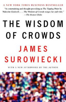 The Wisdom of Crowds av James Surowiecki (Heftet)