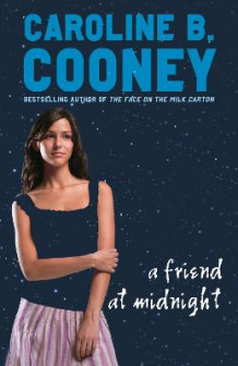 A Friend at Midnight av Caroline B Cooney (Heftet)