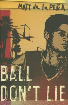 Ball Don't Lie av Matt de la Pena (Heftet)