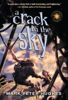 A Crack in the Sky av Mark Peter Hughes (Heftet)