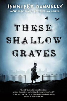 These Shallow Graves av Jennifer Donnelly (Heftet)