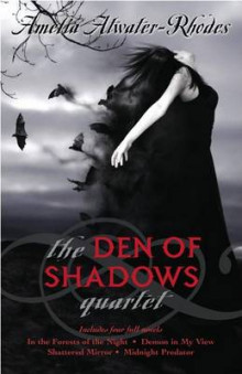 The Den of Shadows Quartet av Amelia Atwater-Rhodes (Heftet)