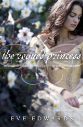 The Rogue's Princess av Eve Edwards (Innbundet)