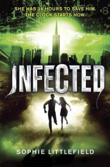 Infected av Sophie Littlefield (Innbundet)