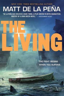 The Living av Matt De La Pena (Heftet)