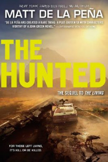 The Hunted av Matt De La Pena (Heftet)