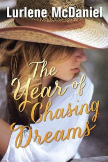 The Year of Chasing Dreams av Lurlene McDaniel (Heftet)