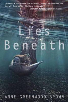 Lies Beneath av Anne Greenwood Brown (Heftet)