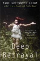 Deep Betrayal av Anne Greenwood Brown (Heftet)